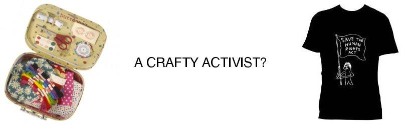 A craft activist?