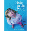 Hole In the Heart by Henny Beaumont