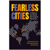 Fearless Cities: A Guide to the Global Municipalist Movement compiled by Barcelona en Comu