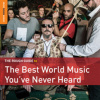 Download: The Rough Guide To The Best World Music You've Never Heard