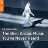 Download: The Rough Guide To The Best Arabic Music You've Never Heard