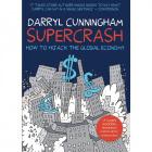 Supercrash by Darryl Cunningham