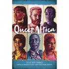 Queer Africa edited by Makhosazana Xaba and Karen Martin