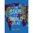 The State of the World Atlas by Dan Smith (10th edition)