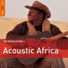Download: The Rough Guide To Acoustic Africa