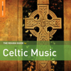 Download: The Rough Guide To Celtic Music