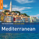 Download: The Rough Guide to the music of the Mediterranean